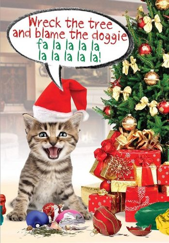 10 cute and funny cat christmas cards absolute christmas cat christmas card that reads wreck the tree and blame the doggie fa la m4hsunfo