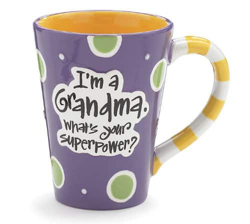 I'm A Grandma, What's Your Super Power Coffee Mug|Gifts Ideas for Grandma, Gift Ideas for Grandma