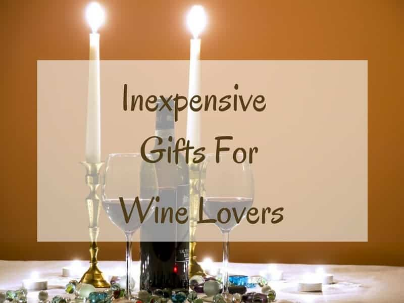 Inexpensive Gifts For Wine Lovers Absolute Christmas