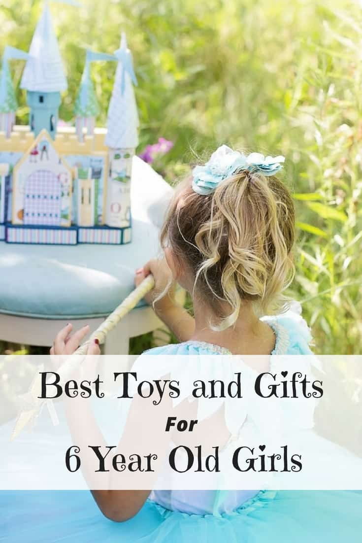 Best Toys and Gifts for 6 Year Old Girls | The Top Rated Toys and Awesome Gift Ideas for girls age 6 #giftideas