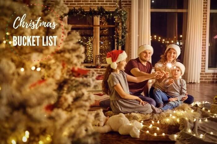Christmas Bucket List Ideas - Things To Do This Christmas