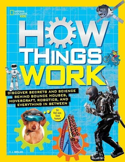 How Things Work Book by National Geographic