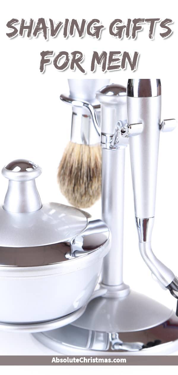 Shaving Gifts for Men