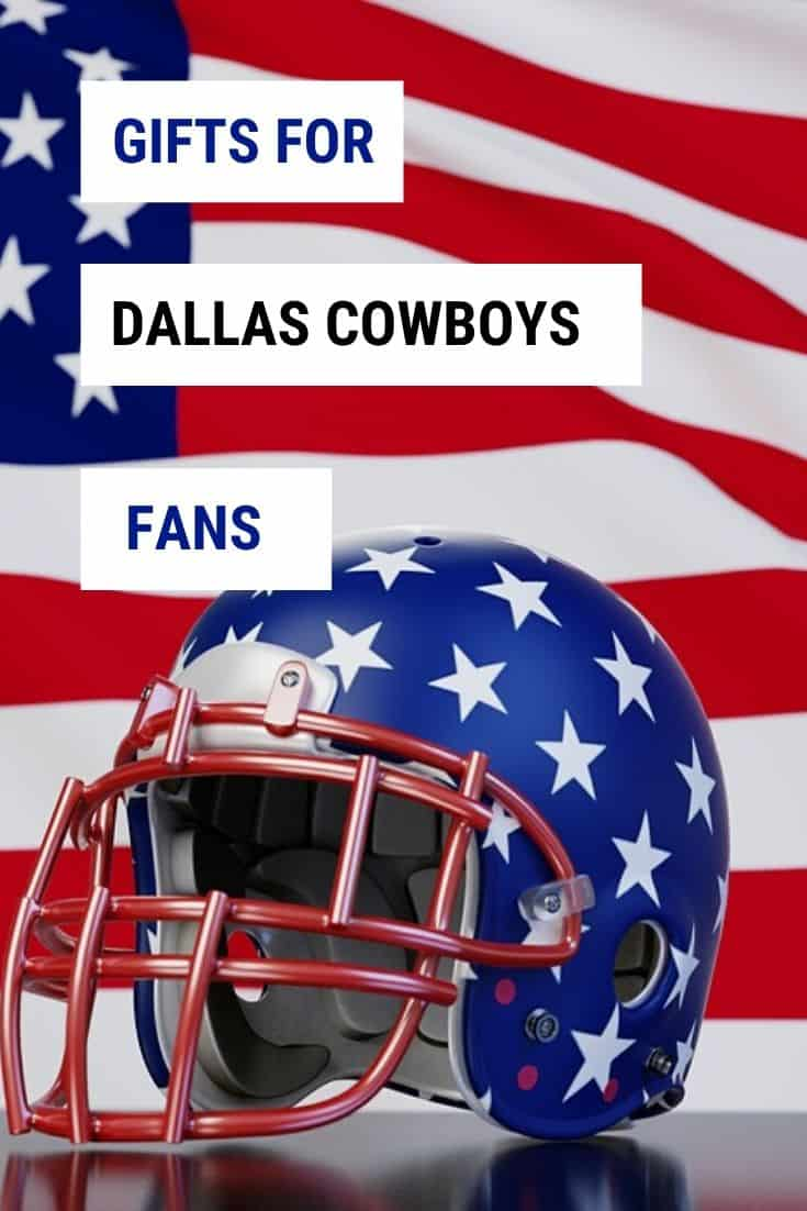 Gifts for Dallas Cowboy Fans - Dallas Cowboys Gift Ideas - Sports Fan Gifts