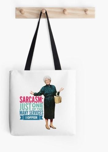 Golden Girls Sarcasm Tote Bag