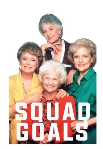 The Golden Girls Squad Goals iPhone Case & Cover