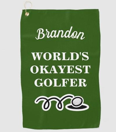 Funny custom golf towel for world's okayest golfer