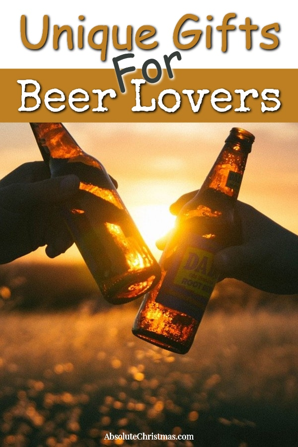 Unique Gifts for Beer Lovers - Beer Lovers Gift Ideas