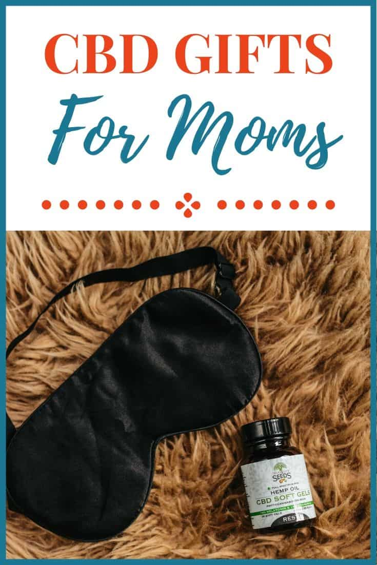 CBD Gifts for Moms