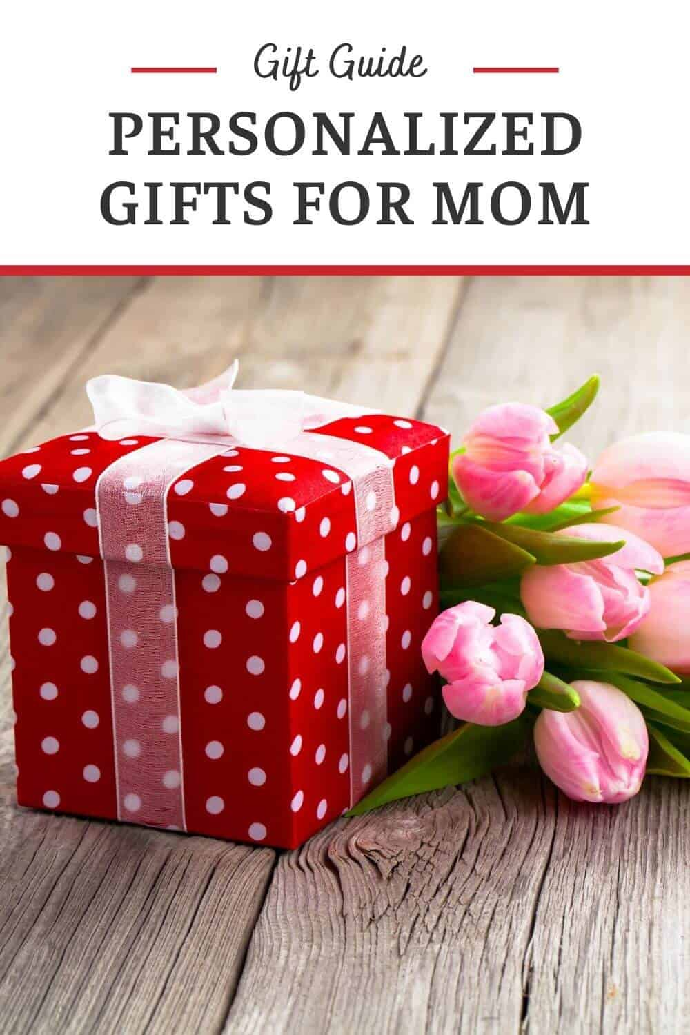 Personalized Gifts for Mom - Keepsake Gift Ideas For Moms of All Ages