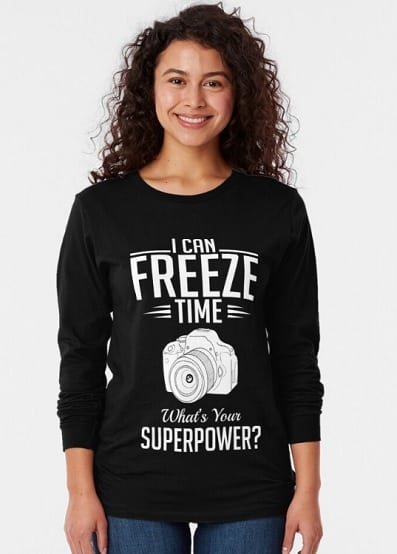 I Can Freeze Time Superpower Long Sleeve T-Shirt