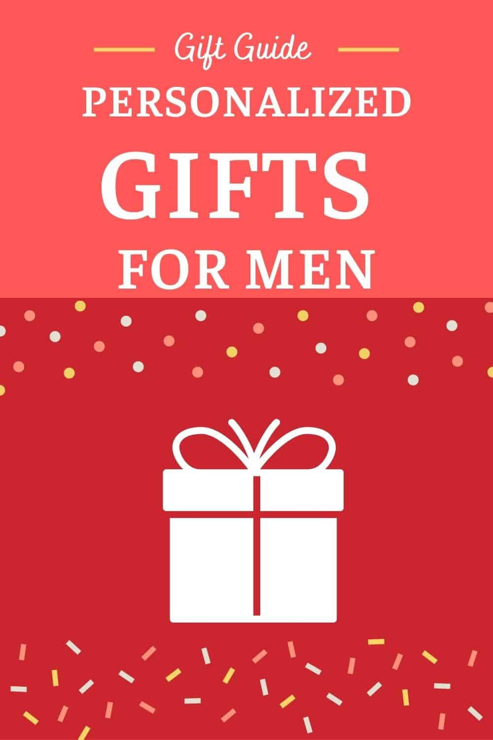 Best Personalized Gifts for Men