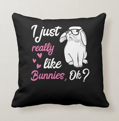 I Just Really Like Bunnies Cute Rabbit Throw Pillow
