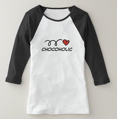 Chocoholic Shirt - Chocolate Gifts