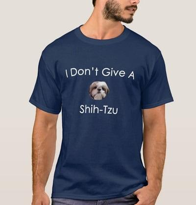 I Don't Give A Shih Tzu Shirt
