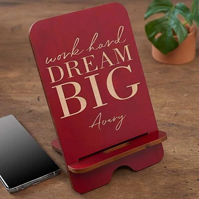 Dream Big Personalized Wooden Phone Stand