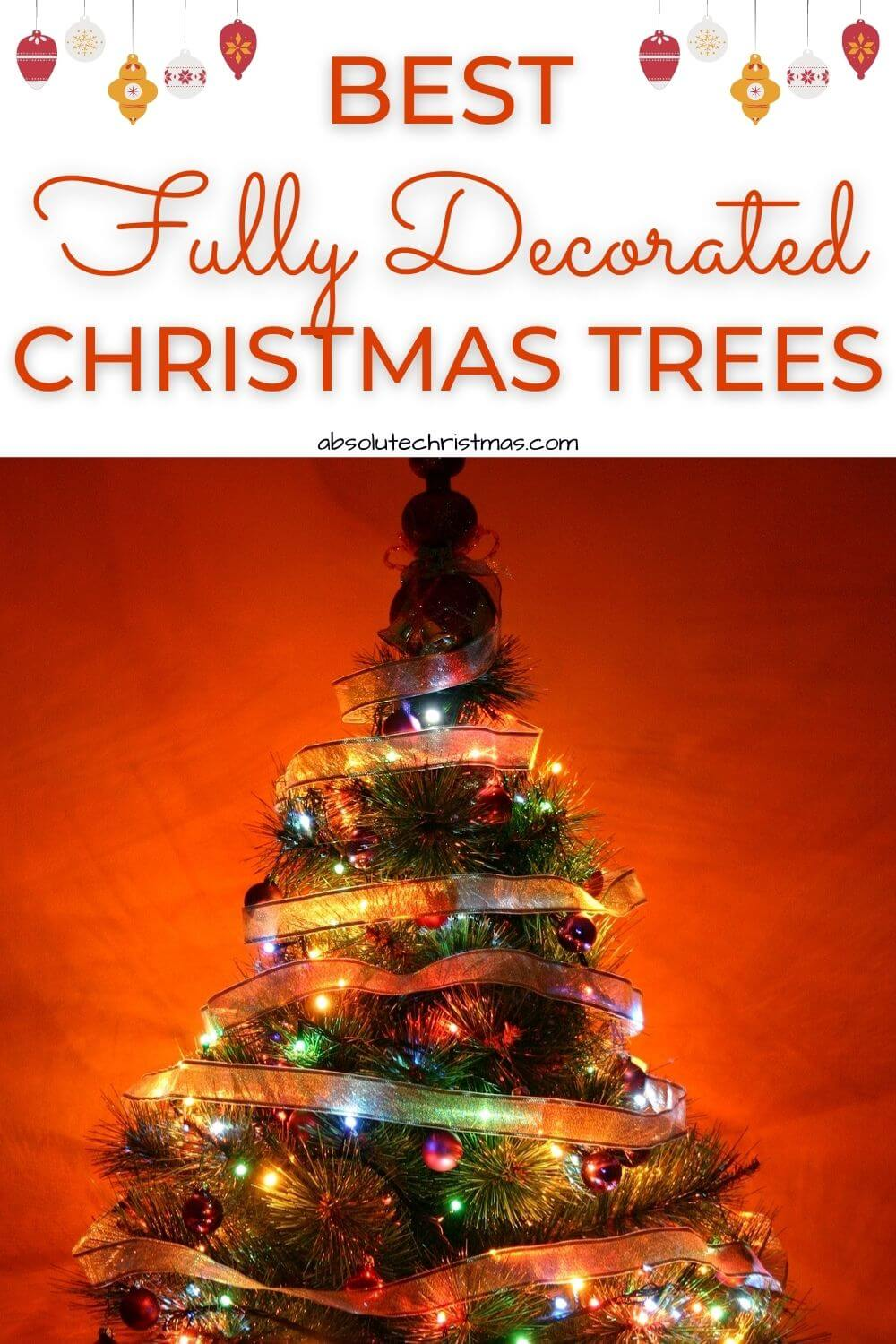 Best Fully Decorated Christmas Trees