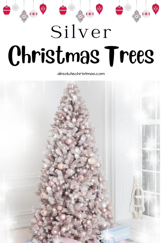 Stunning Silver Christmas Trees